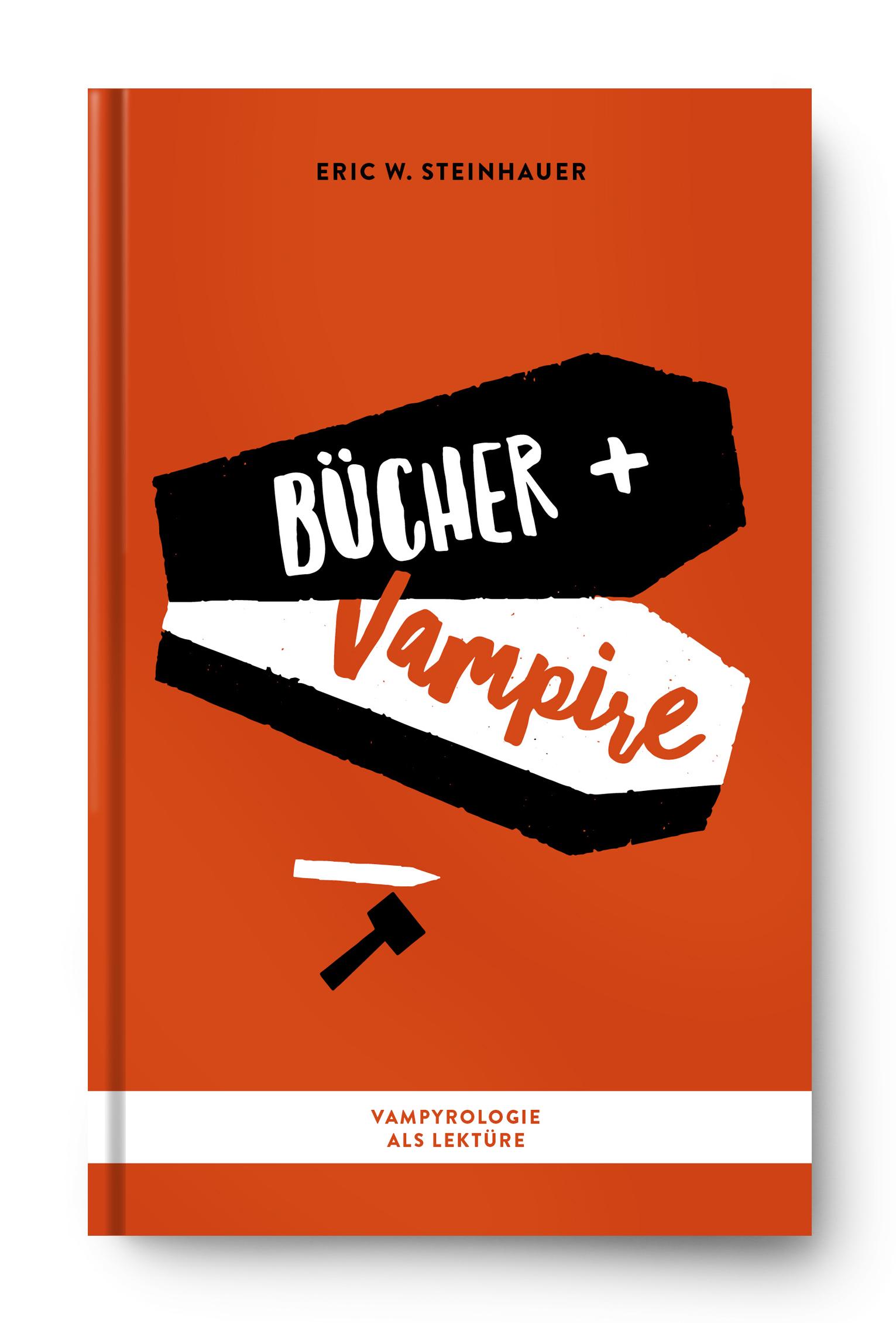 Einfach nicht totzukriegen – Bücher und Vampire