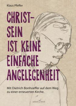 Im Mai erscheint das zweite Buch von Klaus Pfeffer.